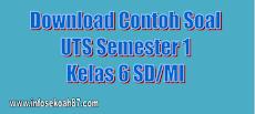 Kumpulan Soal UTS Semester 1 Kelas 6 MI/SD