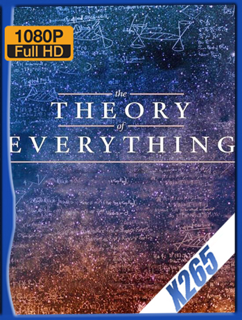 The Theory Of Everything [2014] 1080P Latino [X265_ChrisHD]