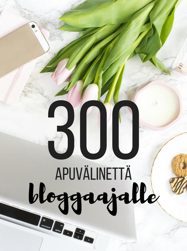 300 apuvälinettä bloggaajalle