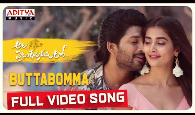 Buttabomma Lyrics - Ala Vaikunthapurramuloo | Allu Arjun Top Telugu lyrics song 2020