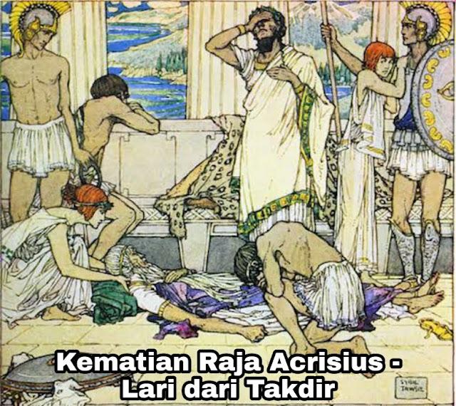 Legenda Bertemu Sang Kakek Raja Acrisius - Lari Dari Takdir (Yunani)