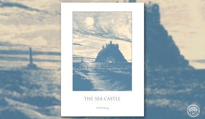 The Sea Castle ปราสาทมหาสมุทร - นิยายภาพสุดโรแมนติก งดงามราวกับเทพนิยาย