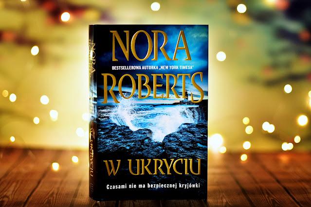 "Nora Roberts - ""W ukryciu"""