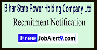 BSPHCL Bihar State Power Holding Company Ltd Recruitment Notification 2017 Last Date 20-06-2017