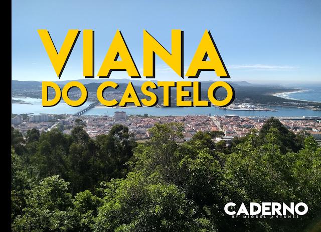 Guia básica para visitar Viana do Castelo em 24 horas