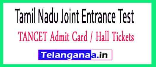 TANCET Tamil Nadu Joint Entrance Test Admit Card Hall Tickets