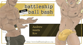 https://ballbustingboys.blogspot.com/2019/08/battleship-ball-bash-andrew-meets-kev.html