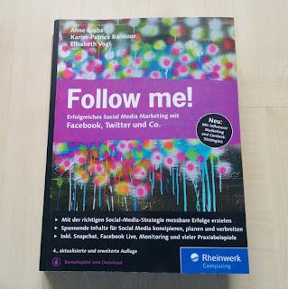 """Das Social-Media-Fachbuch """"Follow me!"""""""