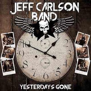 """Ο δίσκος των Jeff Carlson Band """"Yesterday's Gone"""""""