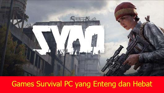 Games Survival PC yang Enteng dan Hebat