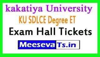 kakatiya University KU SDLCE Degree ET Exam Hall Tickets