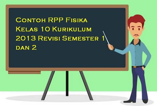 Contoh RPP Fisika Kelas 10 Kurikulum 2013 Revisi Semester 1 dan 2