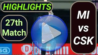 MI vs CSK 27th Match 2021