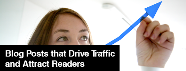 13 Types of Blog Posts that Drive Traffic and Attract Readers
