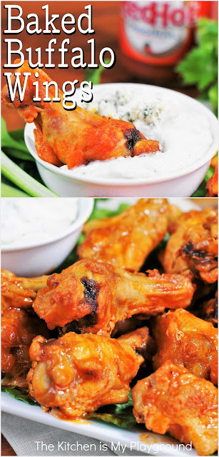 Baked Buffalo Wings ~ Make your own baked Buffalo wings at home with just a few simple ingredients. It's easier than you think! And -- you get all the great wing flavor, without the mess of frying. www.thekitchenismyplayground.com