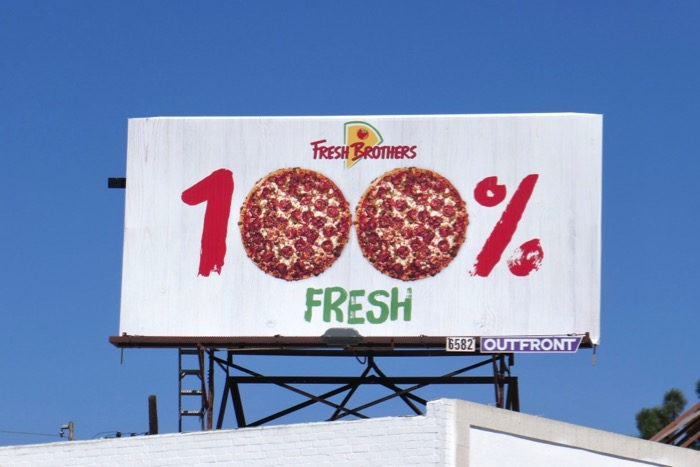 Fresh Brothers Pizza 100% fresh billboard