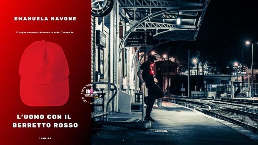 Recensione: L'uomo con il berretto rosso, di Emanuela Navone