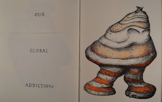 "An open book. The lefthand page shows the text ""Our global addiction"" and the right shows a striped, lumpy creature with no discernible head."