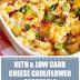Keto & Low Carb Cheesy Cauliflower Casserole
