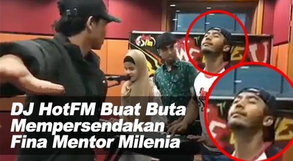 [VIDEO] DJ HotFM Buat Buta Mempersendakan Fina Mentor Milenia Di Studio