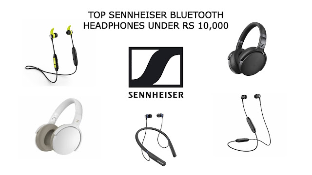 Sennheiser Bluetooth Headphones under Rs 10,000