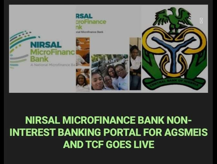 Nirsal Microfinance Bank Non-interest Banking Portal For Agsmeis And Tcf Goes Live