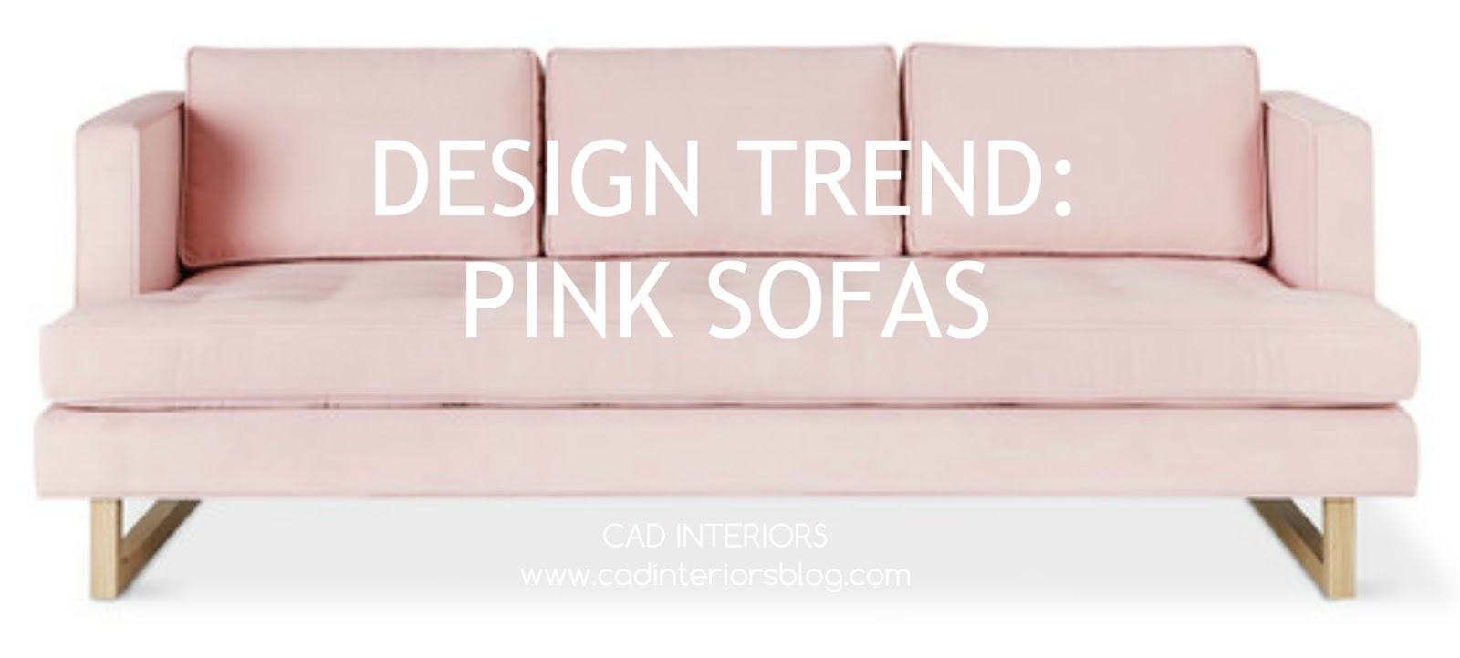 Pink Sofas Kivik Sofa Cover Colors Cad Interiors Affordable Stylish Interior Design Decorating Trend Inspiration Blush Furniture Home Decor Accents