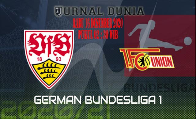 Prediksi Stuttgart vs Union Berlin , Rabu 16 Desember 2020 Pukul 02.30 WIB