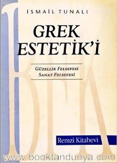 İsmail Tunalı - Grek Estetik'i