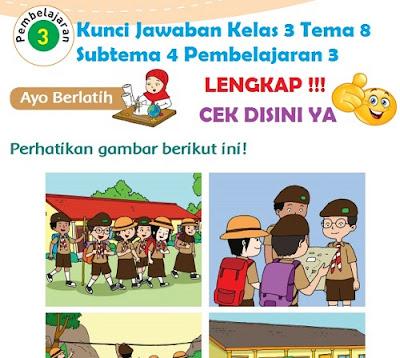 Kunci Jawaban Kelas 3 Tema 8 Subtema 4 Pembelajaran 3 www.simplenews.me