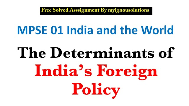 The Determinants of India's Foreign Policy