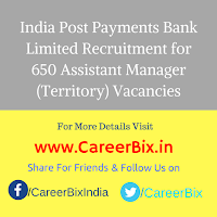 India Post Payments Bank Limited Recruitment for 650 Assistant Manager (Territory) Vacancies