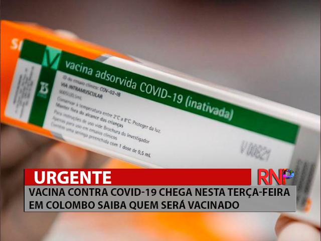 URGENTE VACINA CONTRA COVID-19 CHEGA NESTA TERÇA-FEIRA EM COLOMBO
