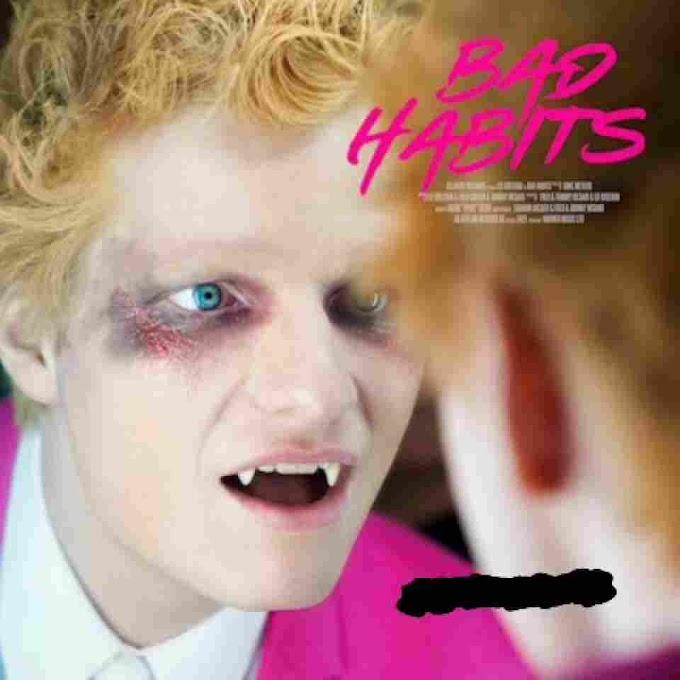 Ed Sheeran ~ Bad Habits[DOWNLOAD AUDIO MP3]