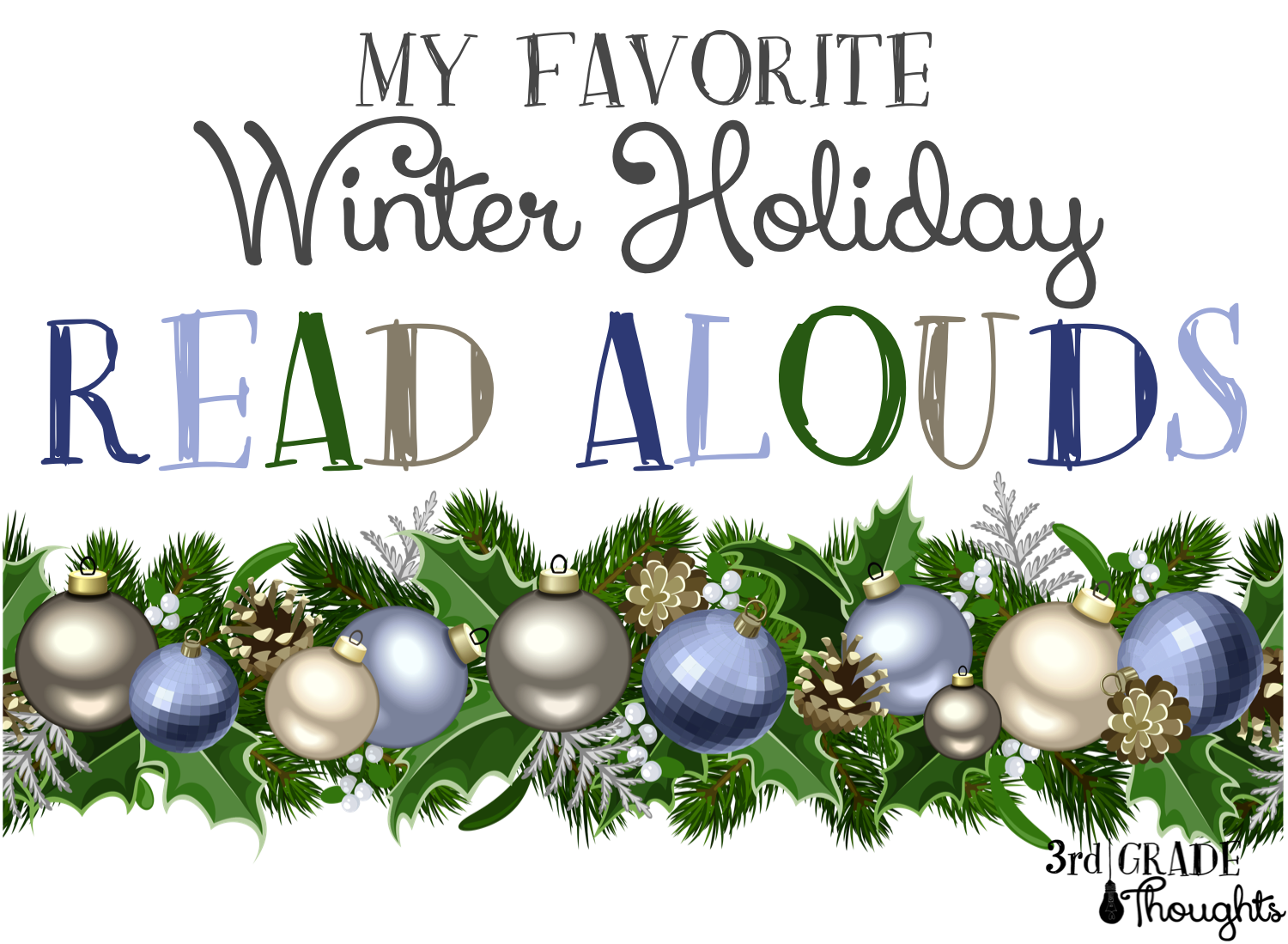 My Favorite Winter Holiday Read Alouds - 3rd Grade Thoughts