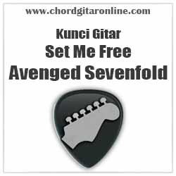 Chord Kunci Gitar Set Me Free Avenged Sevenfold
