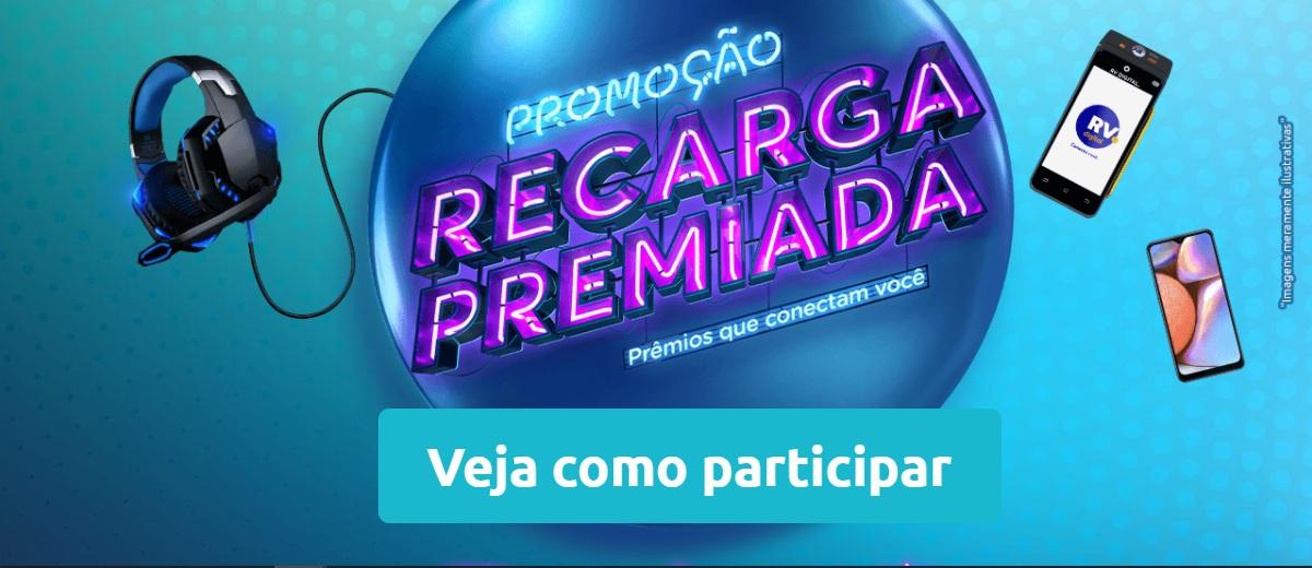 Promoção RV Digital Recarga Premiada │ Prêmios