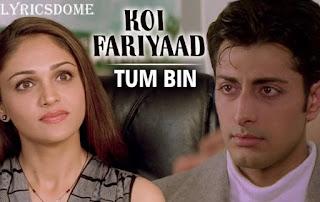 koi fariyaad lyrics in hindi