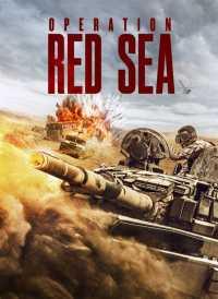 OPERATION RED SEA (2018) Hindi + Eng + Telugu + Tamil Full Movies