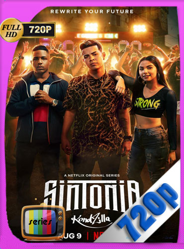 Sintonia (2019) Temporada 1 HD [720p] Latino Dual [GoogleDrive] TeslavoHD