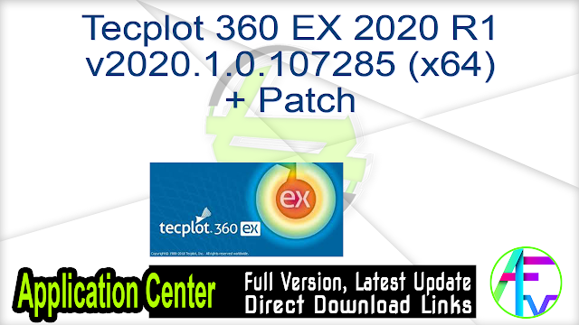 Tecplot 360 EX 2020 R1 v2020.1.0.107285 (x64) + Patch