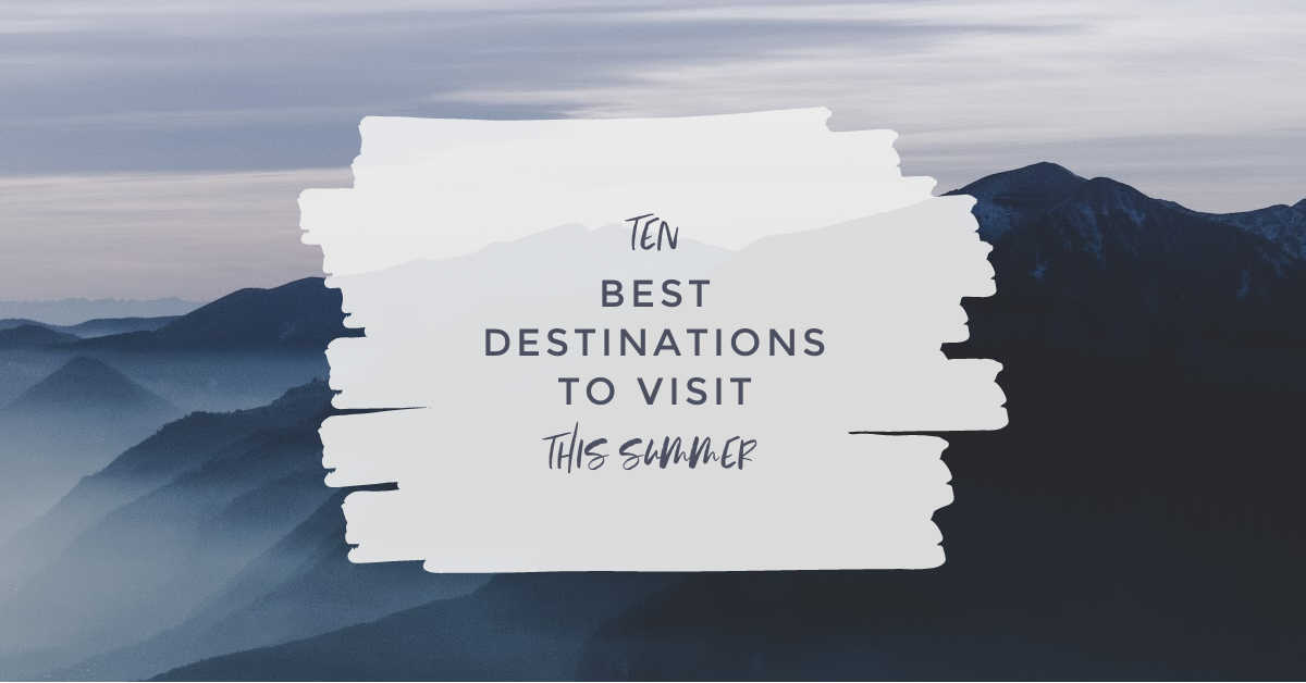 10 TRAVEL DESTINATIONS US