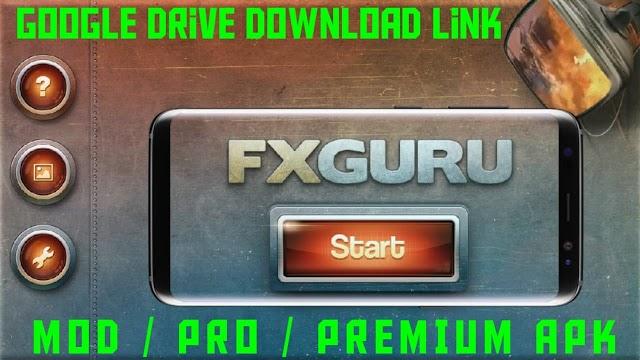 FxGuru Mod/ Pro/ Premium Unlocked Android Apk For Free in 2019 -Movie FX Director