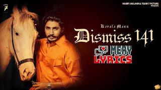 Dismiss-141 By Korala Maan - Lyrics