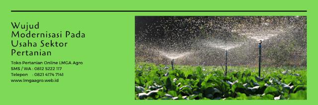 pertanian,modernisasi,irigasi,toko pertanian online,lmga agro