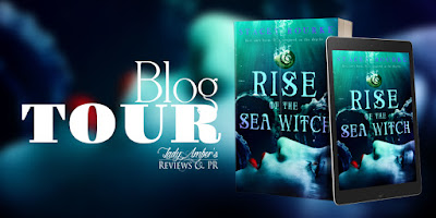 ~ BLOG TOUR with REVIEW ~ Rise of the Sea Witch ~ by Stacey Rourke