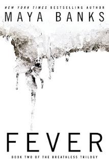 KT Book Reviews: Fever by Maya Banks Teaser/Spoiler