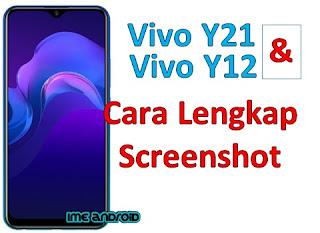 Cara screenshot hp vivo lengkap Y12 dan Y21 dengan 3 jari dan s capture