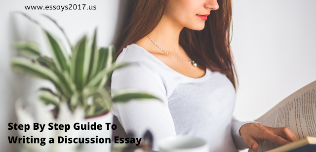 Step By Step Guide To Writing a Discussion Essay