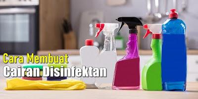 panduan membuat disinfektan di rumah
